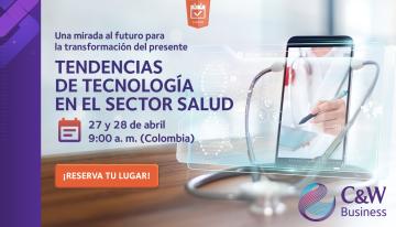 C&W Business realizará el Summit: Tendencias de tecnología en el sector salud