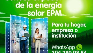 Conoce el poder de la energía solar EPM para tu hogar, empresa o institución