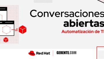 Escuche 'Conversaciones Abiertas', el Podcast de Red Hat y la Revista Gerente